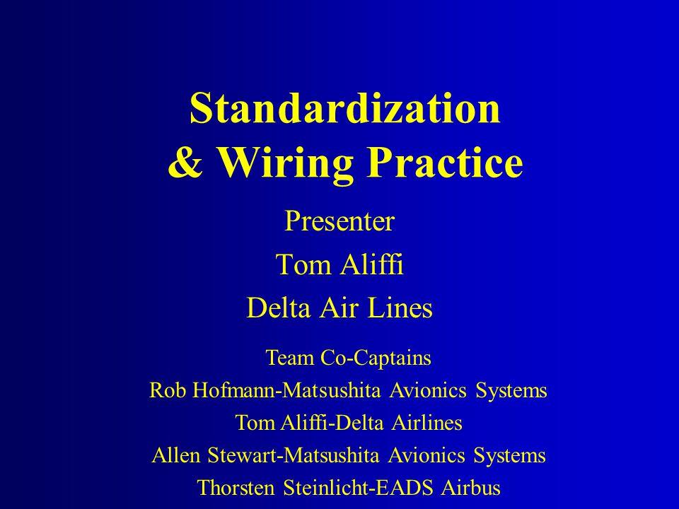Standardization & Wiring Practice