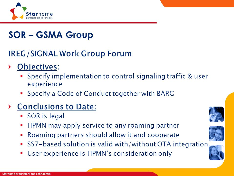 SOR – GSMA Group IREG/SIGNAL Work Group Forum Objectives: