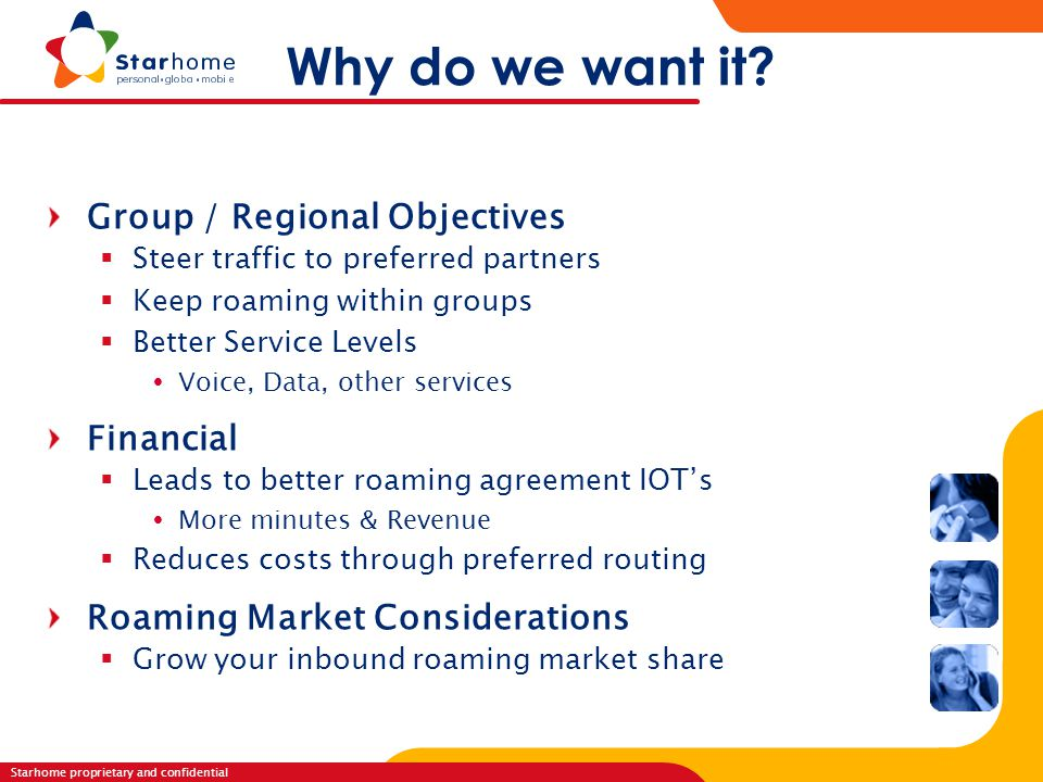 Why do we want it Group / Regional Objectives Financial