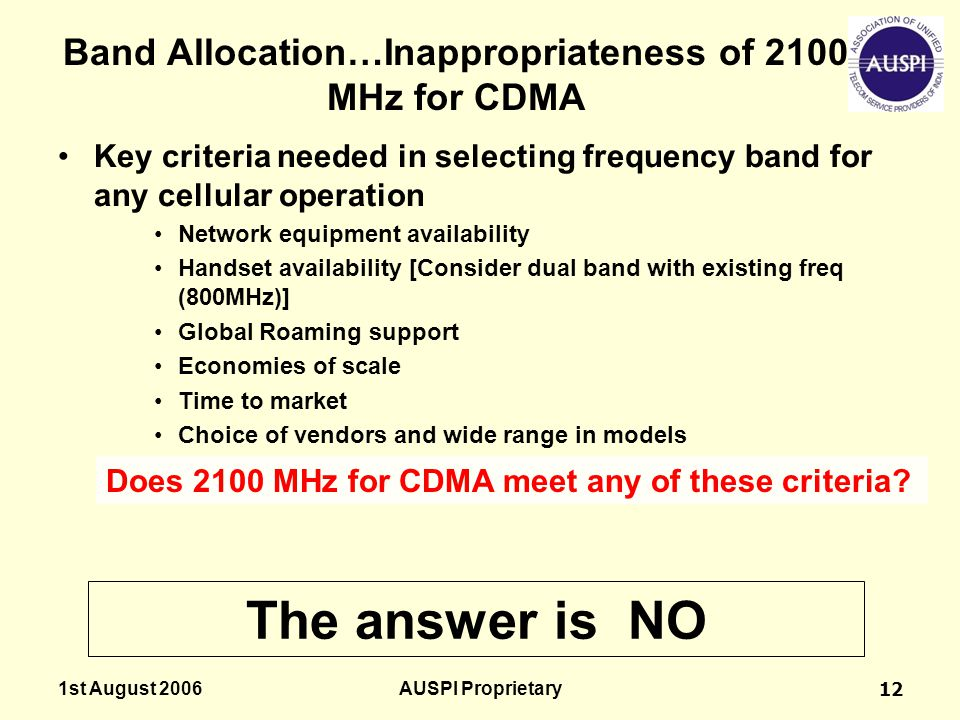 Band Allocation…Inappropriateness of 2100 MHz for CDMA