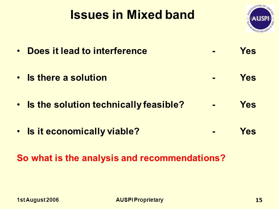 Issues in Mixed band Does it lead to interference - Yes