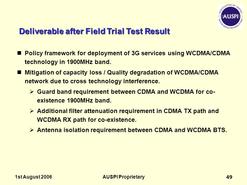 Deliverable after Field Trial Test Result