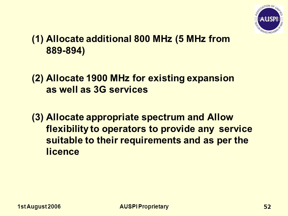 (1) Allocate additional 800 MHz (5 MHz from 889-894)