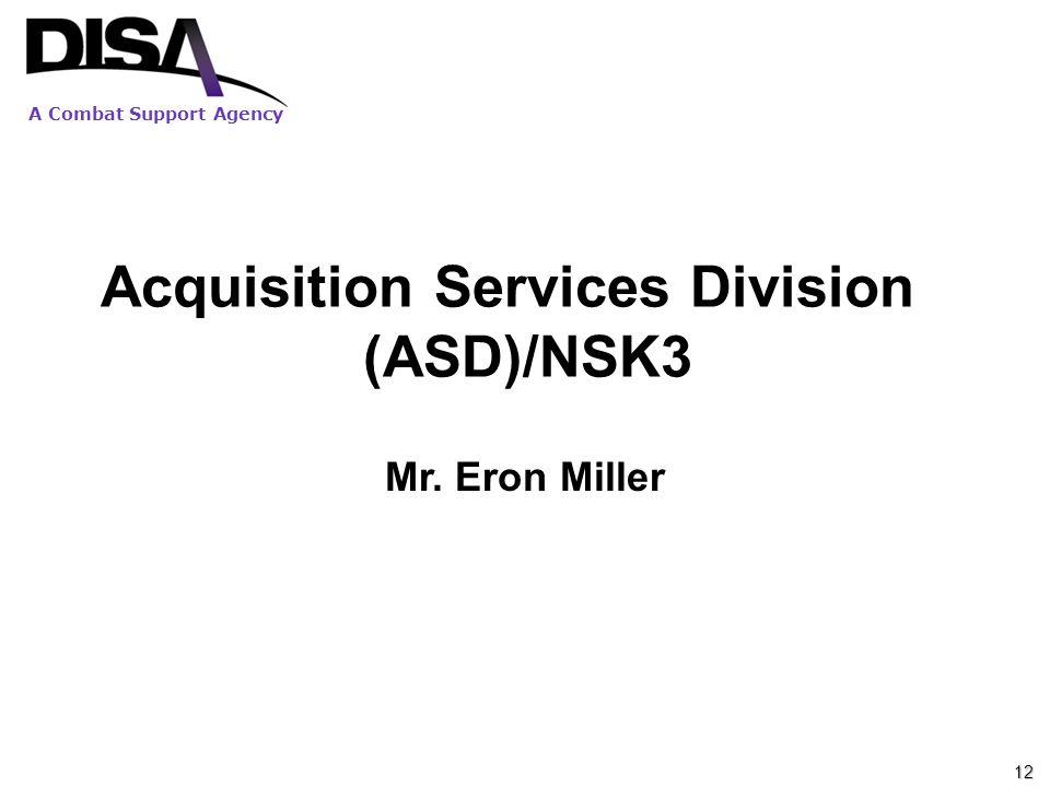 Acquisition Services Division (ASD)/NSK3