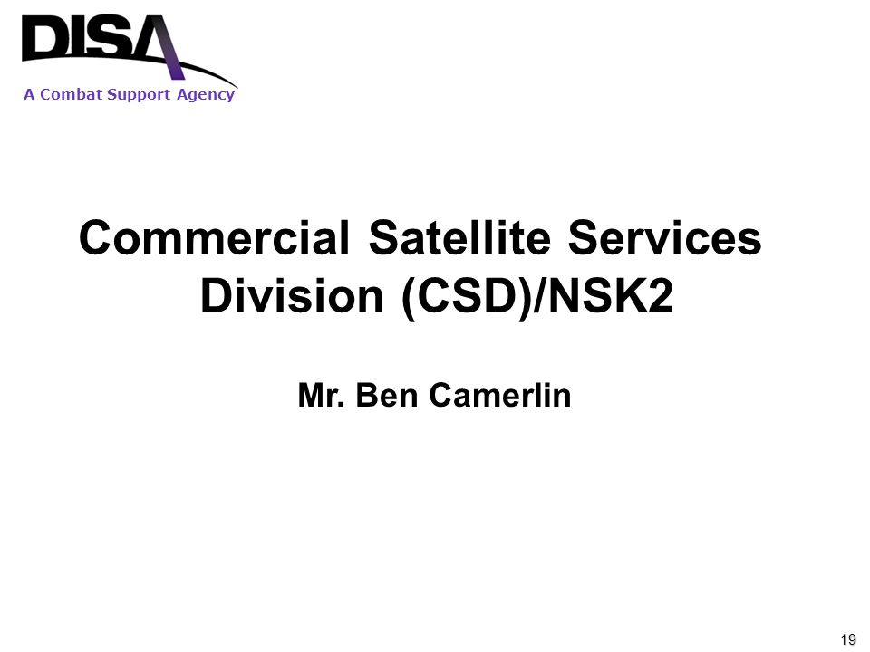 Commercial Satellite Services Division (CSD)/NSK2