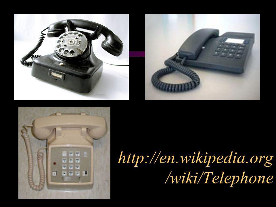 http://en.wikipedia.org/wiki/Telephone