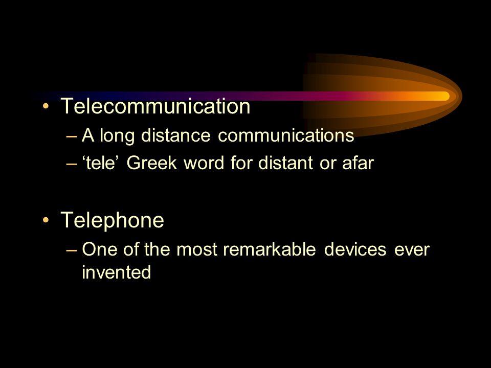 Telecommunication Telephone A long distance communications