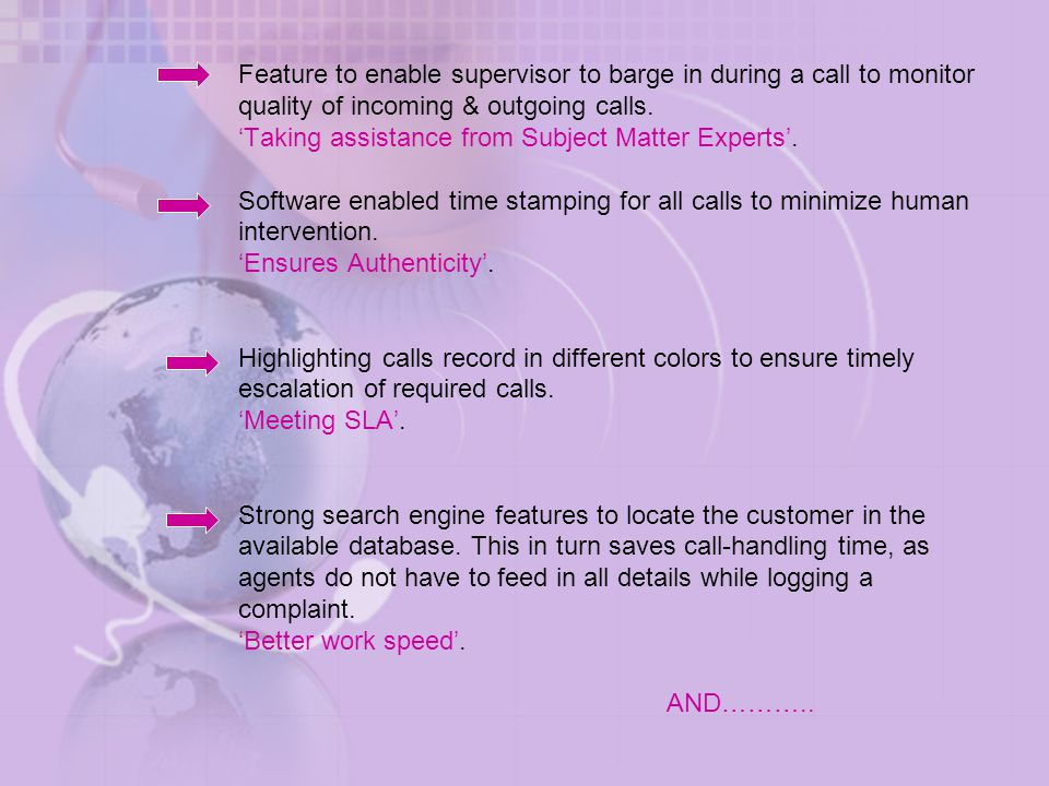 Feature to enable supervisor to barge in during a call to monitor quality of incoming & outgoing calls.
