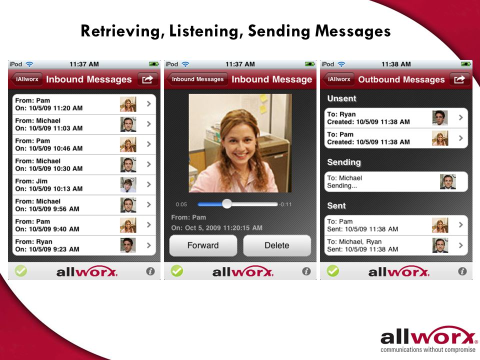Retrieving, Listening, Sending Messages