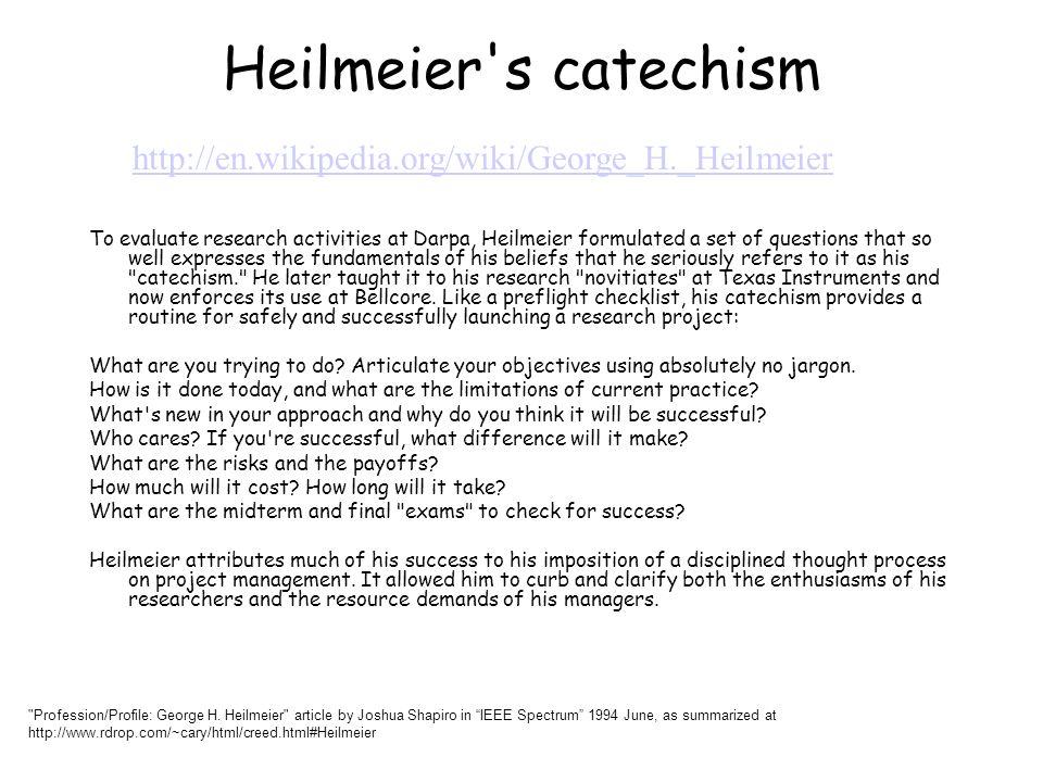 Heilmeier s catechism http://en.wikipedia.org/wiki/George_H._Heilmeier