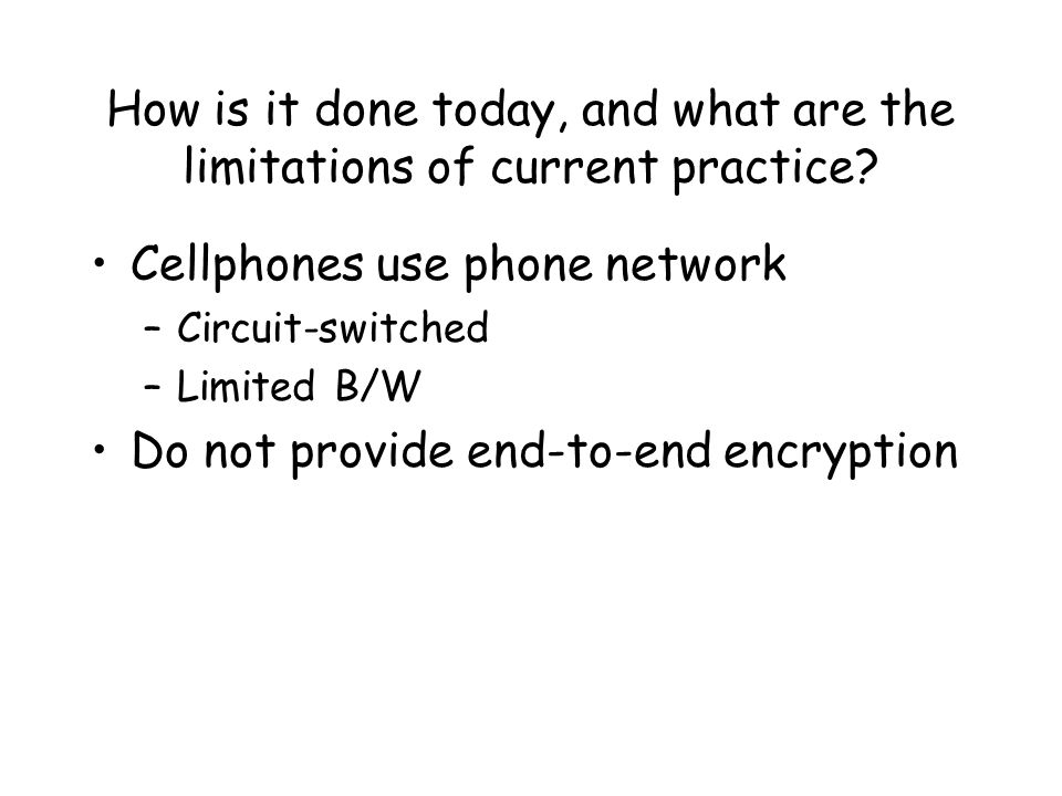 Cellphones use phone network