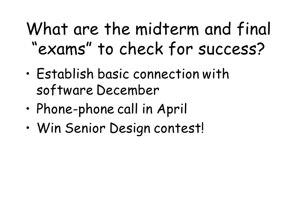 What are the midterm and final exams to check for success