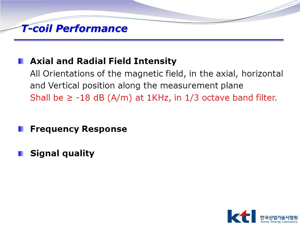 T-coil Performance Axial and Radial Field Intensity Frequency Response