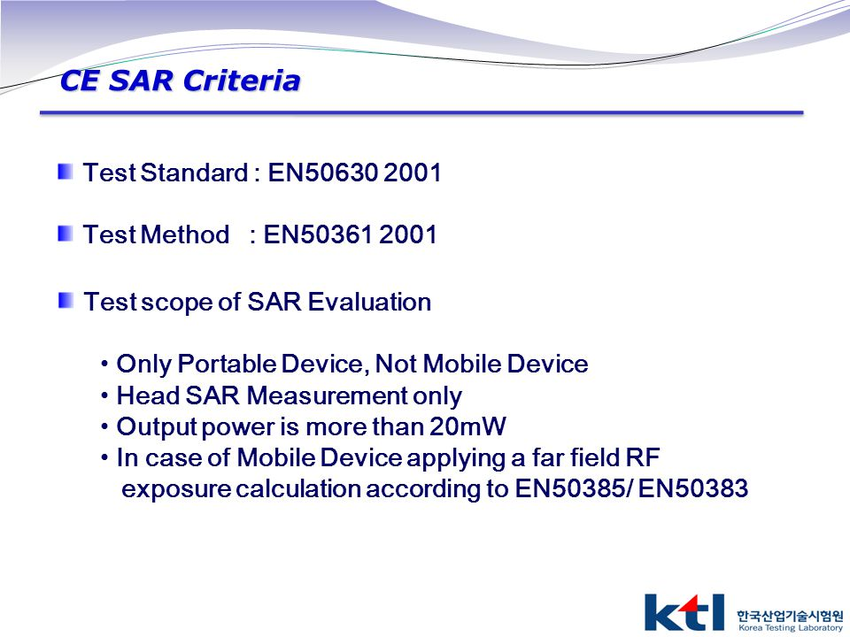 CE SAR Criteria Test Standard : EN50630 2001