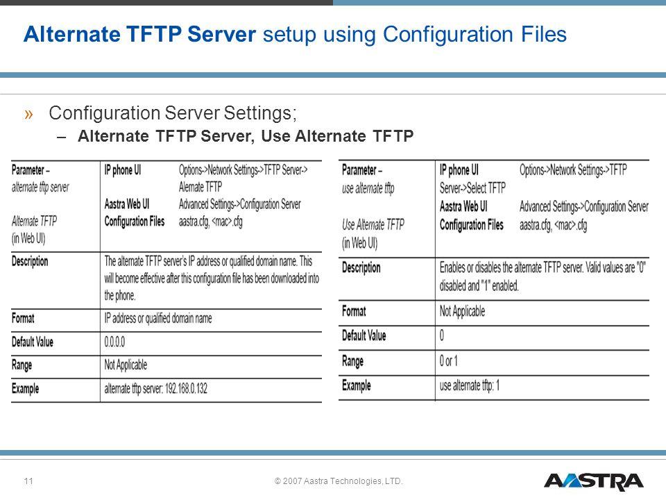Alternate TFTP Server setup using Configuration Files