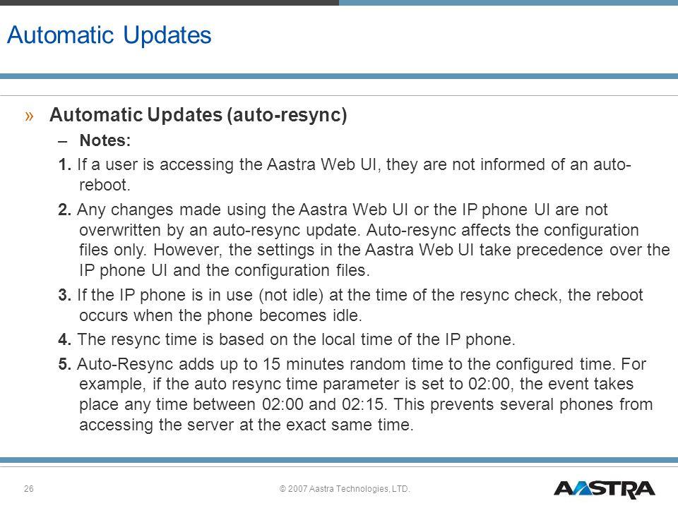 © 2007 Aastra Technologies, LTD.