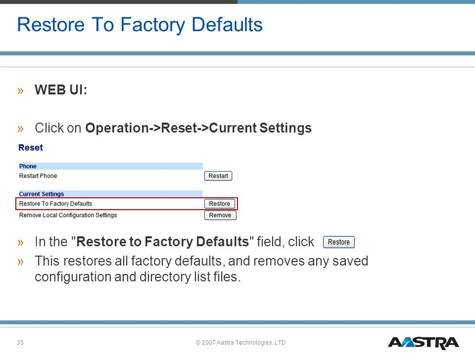 Restore To Factory Defaults