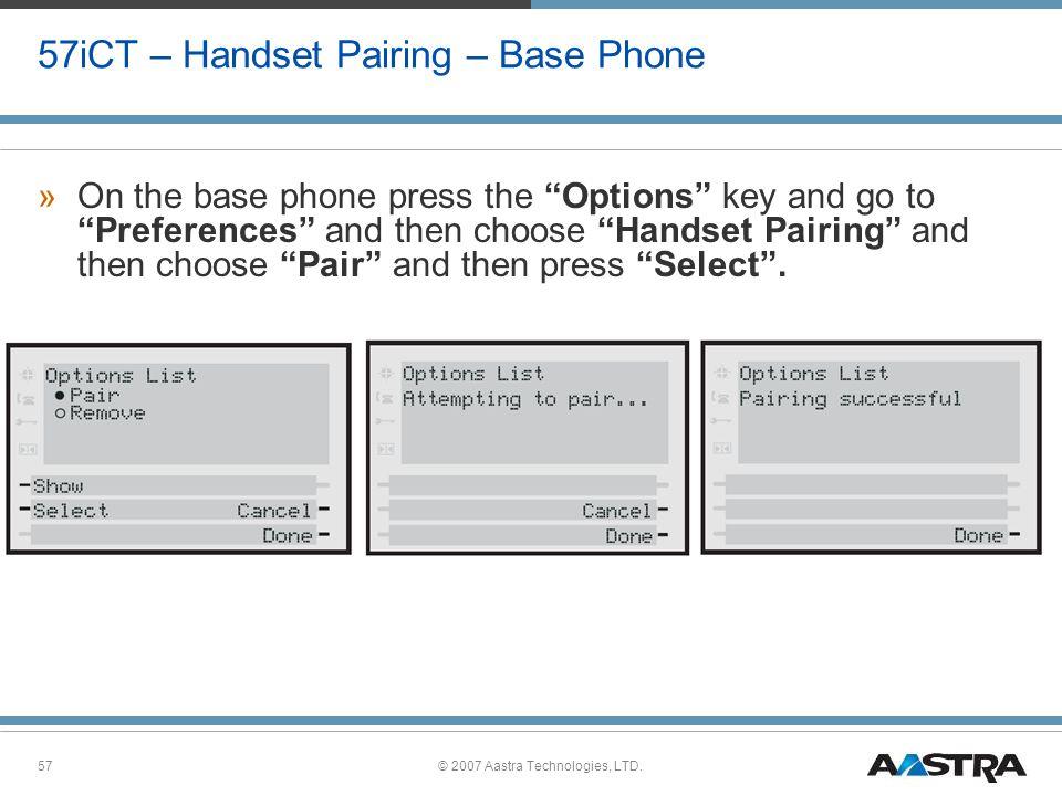 57iCT – Handset Pairing – Base Phone