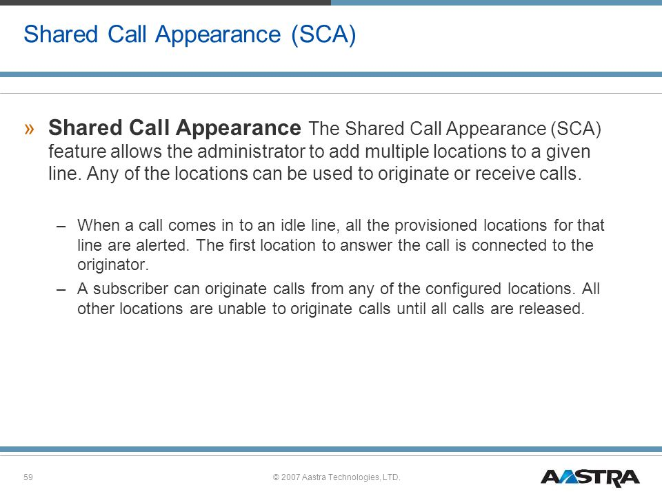 Shared Call Appearance (SCA)