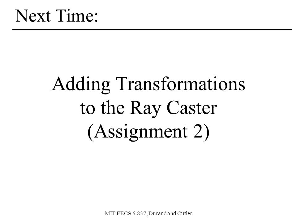 Adding Transformations to the Ray Caster (Assignment 2)