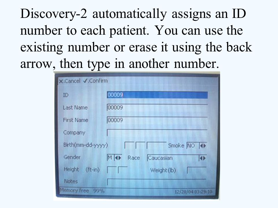 Discovery-2 automatically assigns an ID number to each patient
