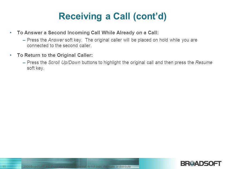 Receiving a Call (cont'd)