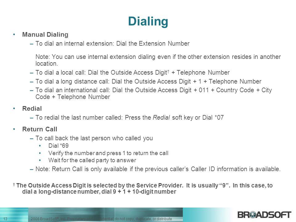Dialing Manual Dialing Redial Return Call