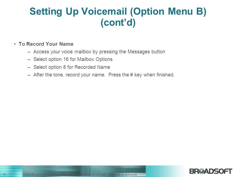 Setting Up Voicemail (Option Menu B) (cont'd)