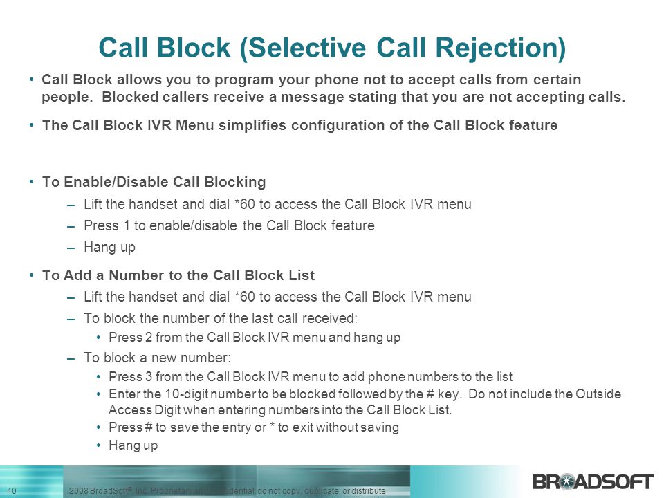 Call Block (Selective Call Rejection)