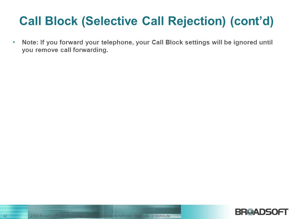 Call Block (Selective Call Rejection) (cont'd)