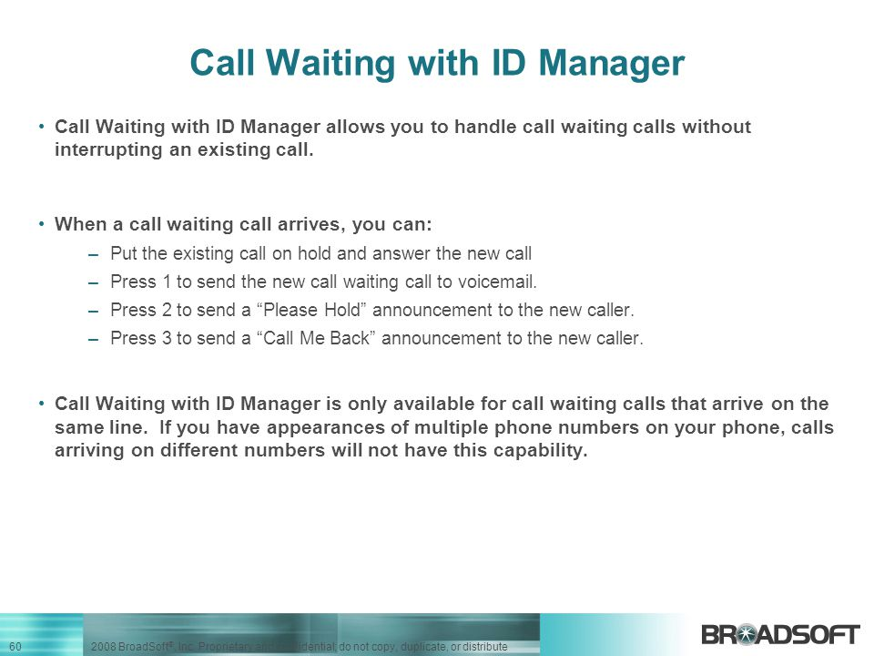 Call Waiting with ID Manager