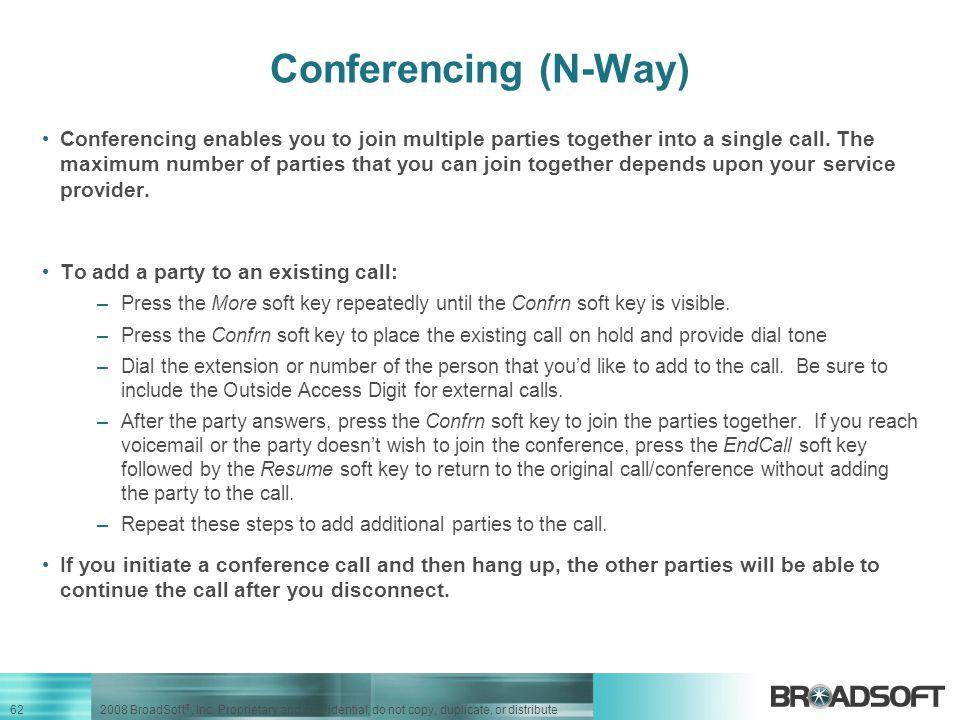 Conferencing (N-Way)