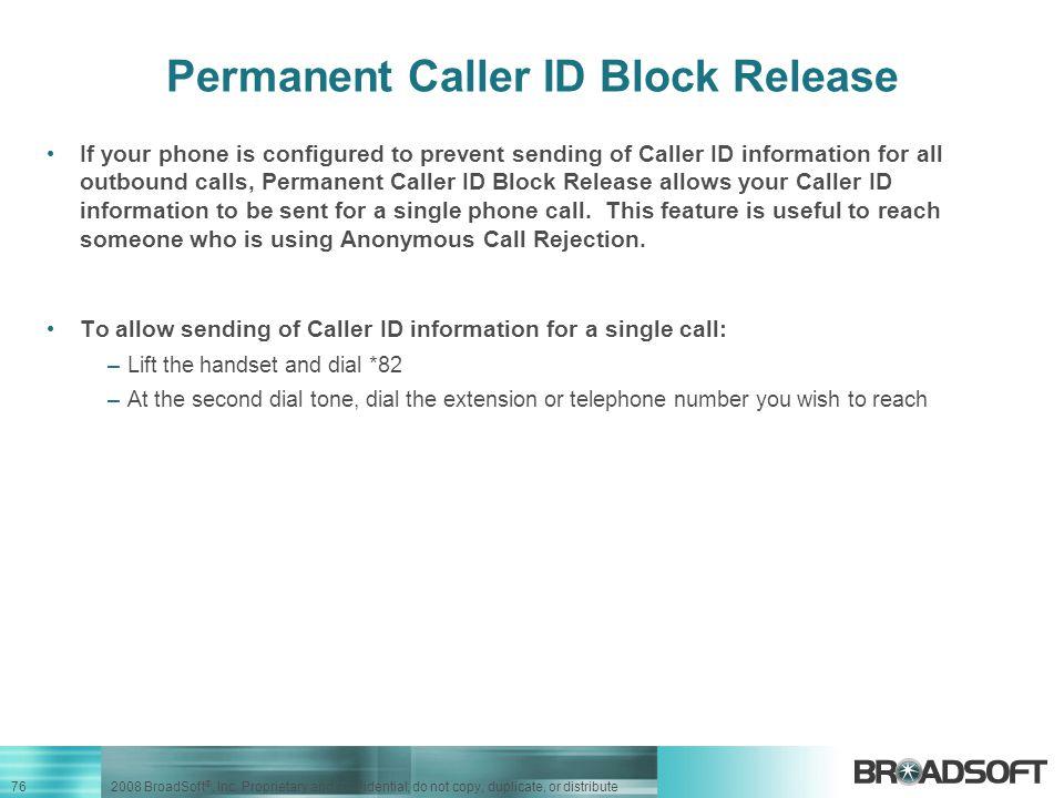 Permanent Caller ID Block Release