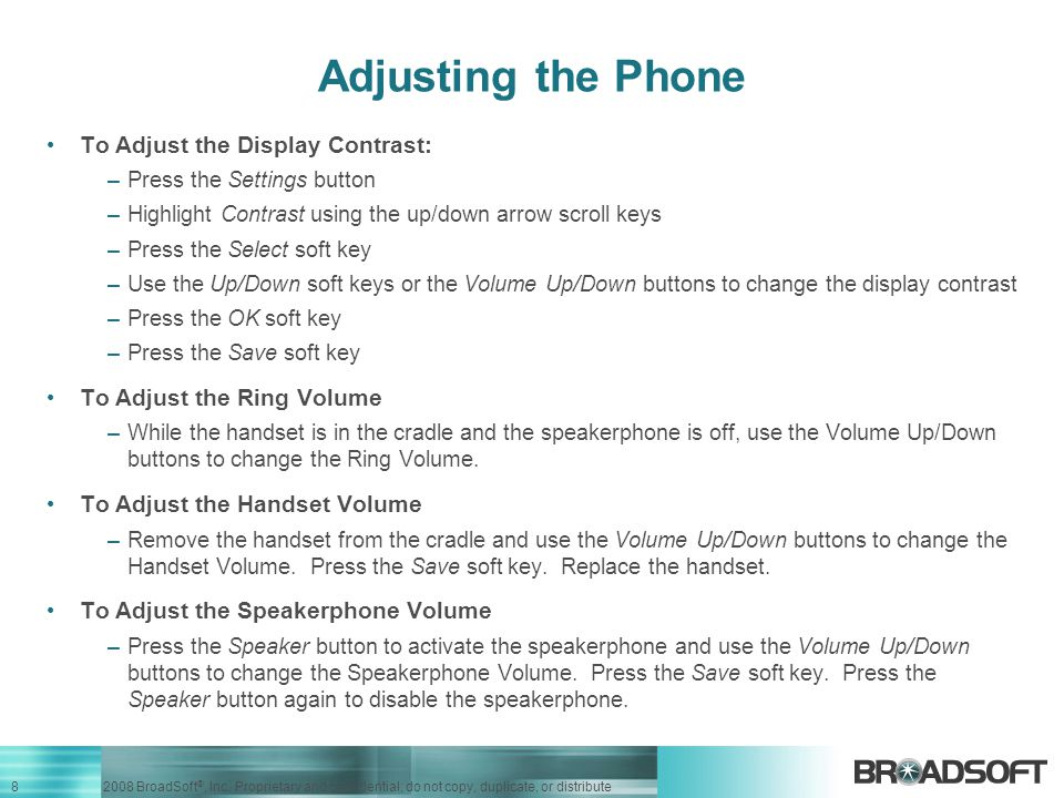 Adjusting the Phone To Adjust the Display Contrast:
