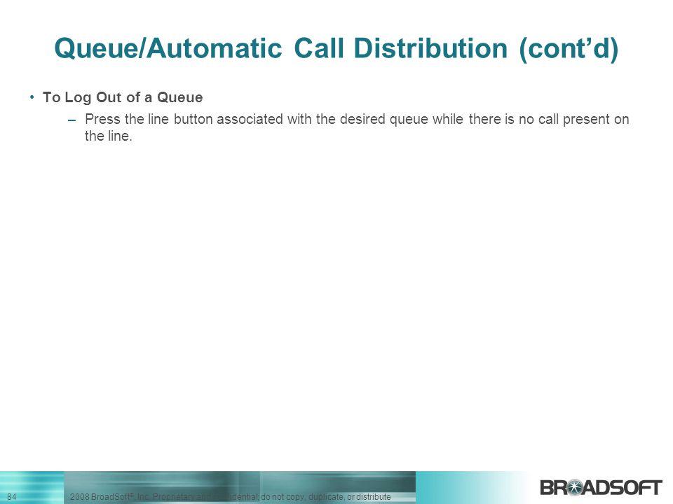 Queue/Automatic Call Distribution (cont'd)