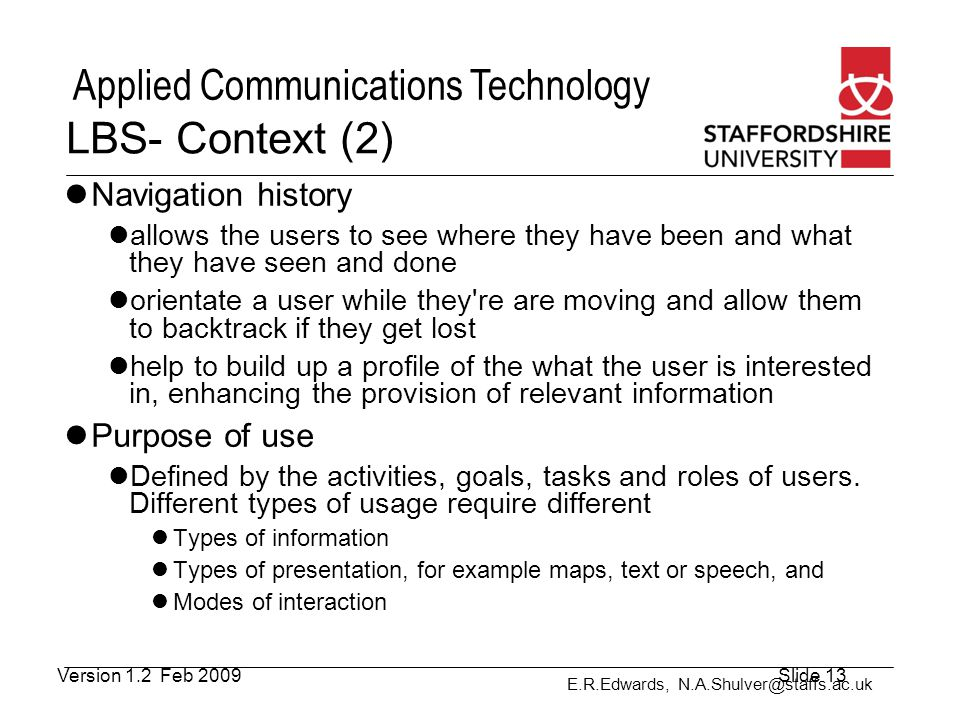 LBS- Context (2) Navigation history Purpose of use