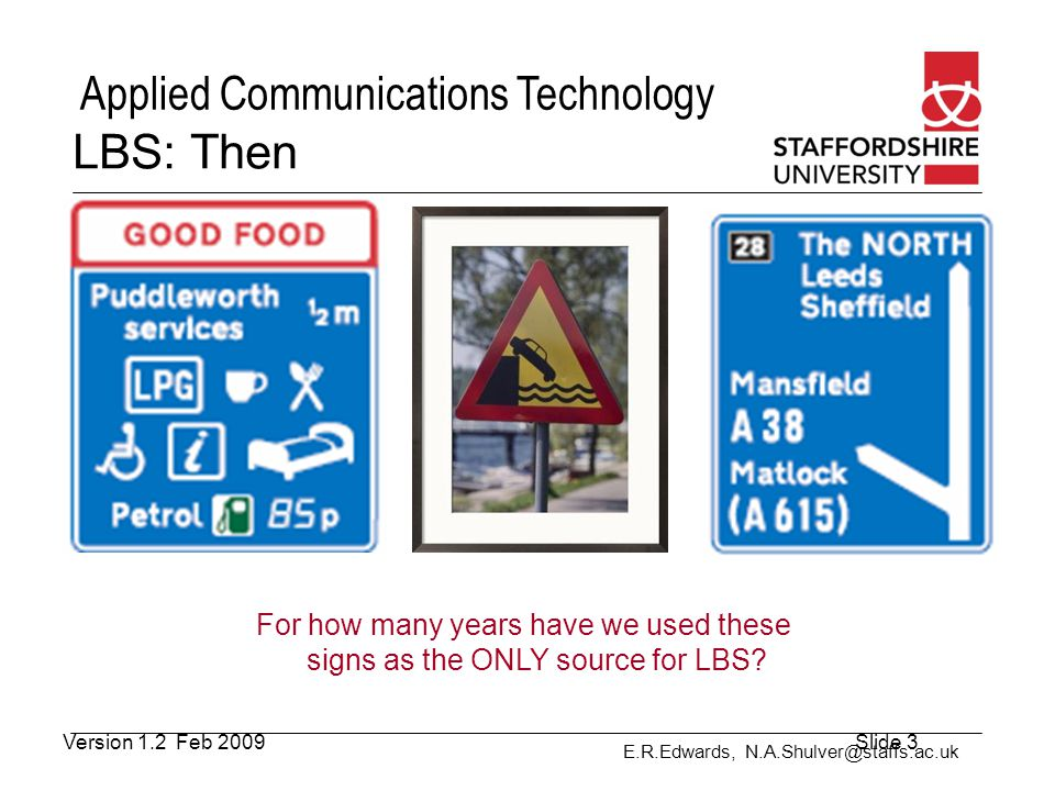 LBS: Then For how many years have we used these signs as the ONLY source for LBS.