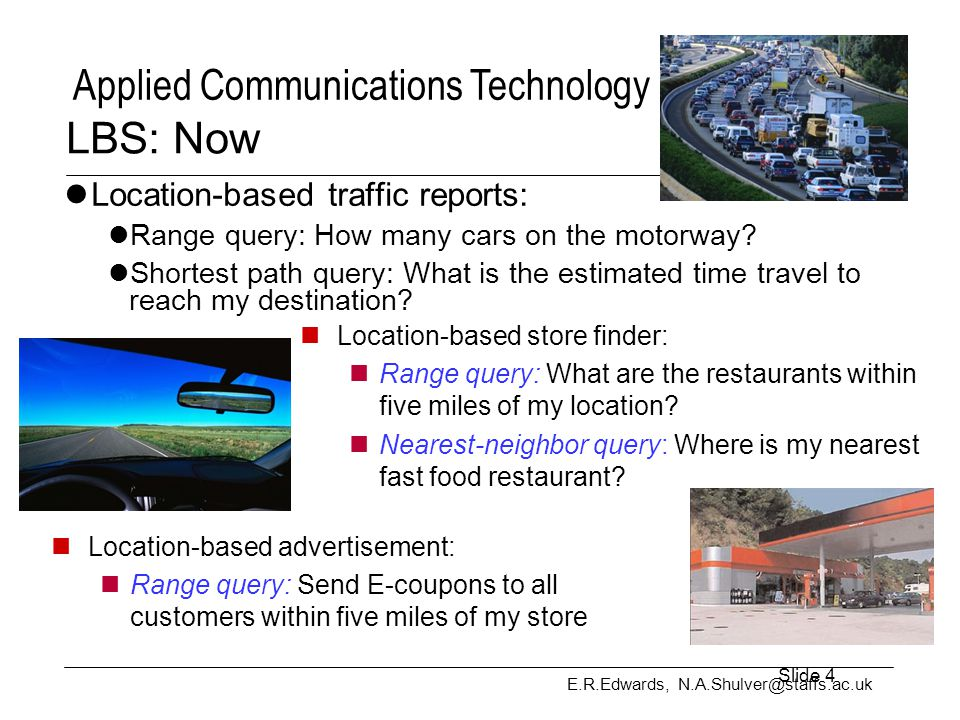 LBS: Now Location-based traffic reports: