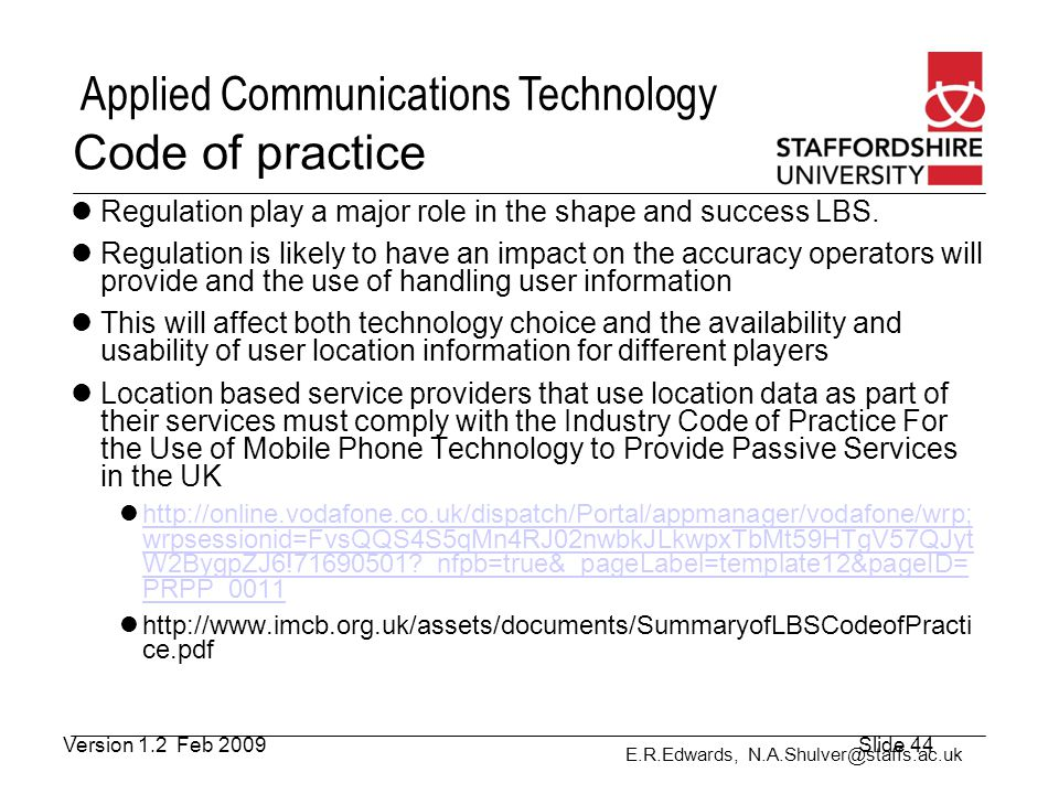Code of practice Regulation play a major role in the shape and success LBS.
