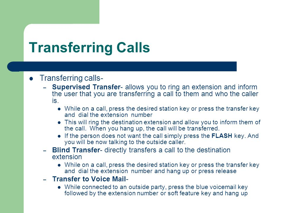 Transferring Calls Transferring calls-