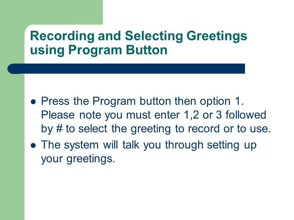 Recording and Selecting Greetings using Program Button