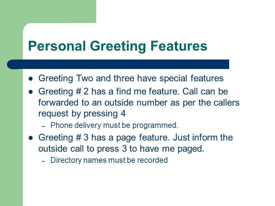 Personal Greeting Features