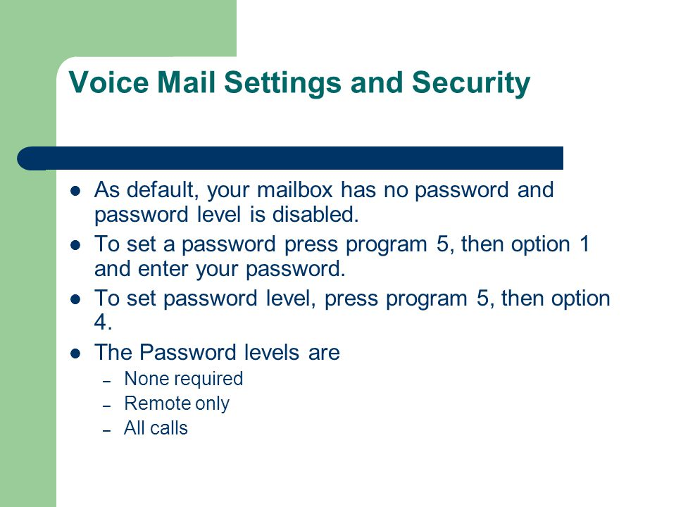 Voice Mail Settings and Security