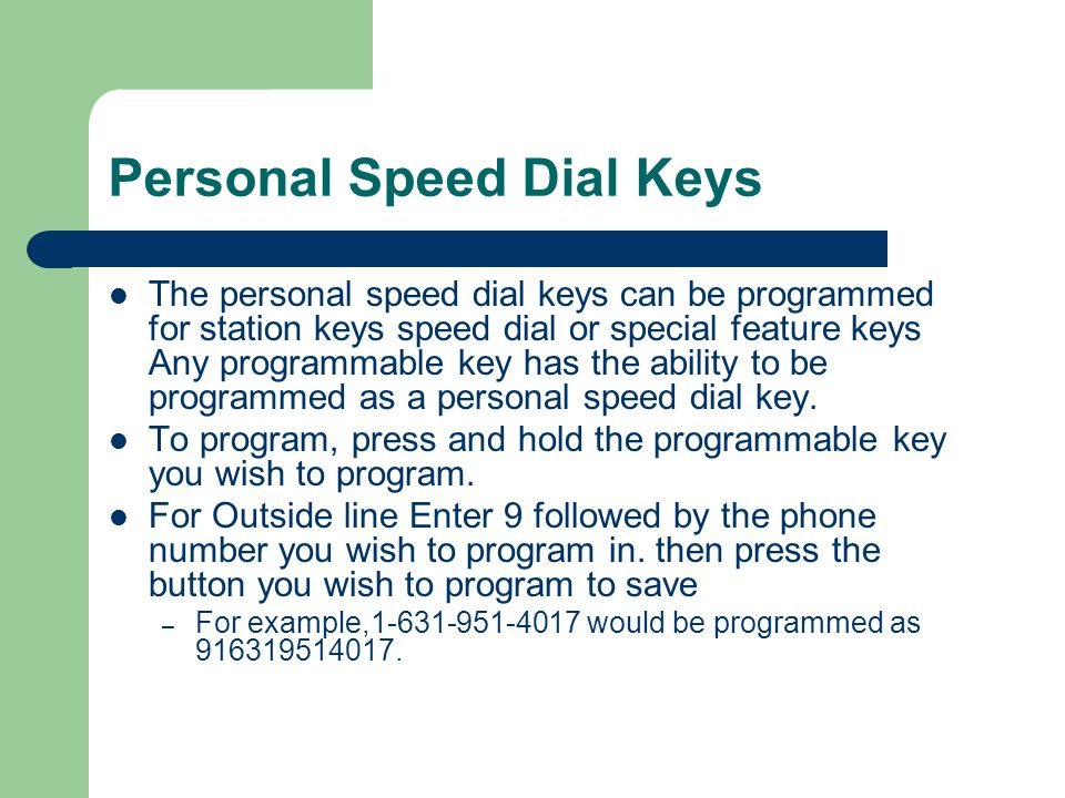 Personal Speed Dial Keys