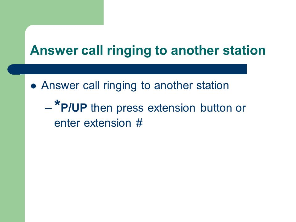 Answer call ringing to another station