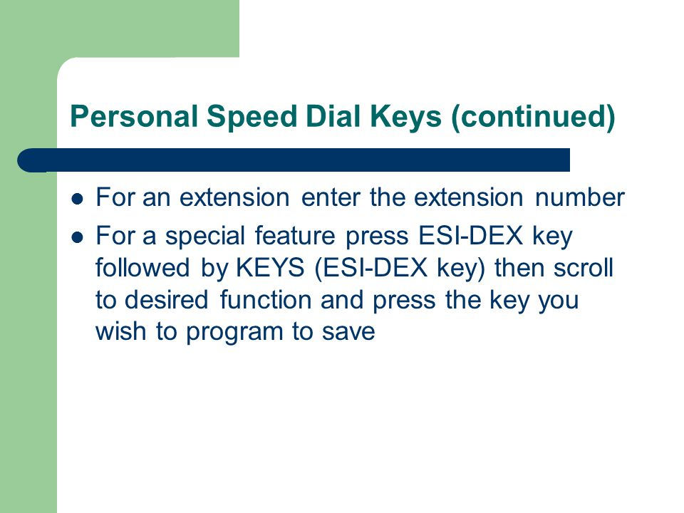 Personal Speed Dial Keys (continued)