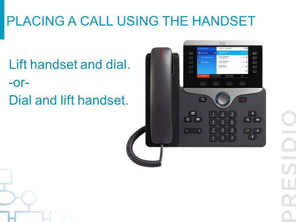 Placing a call using the handset