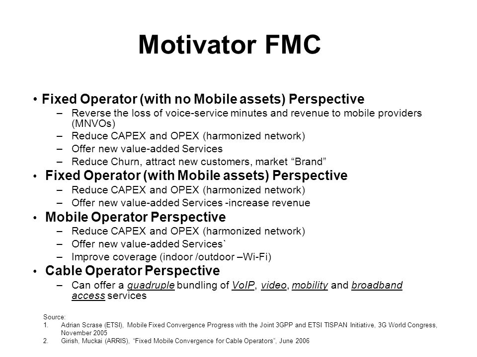 Motivator FMC Fixed Operator (with no Mobile assets) Perspective