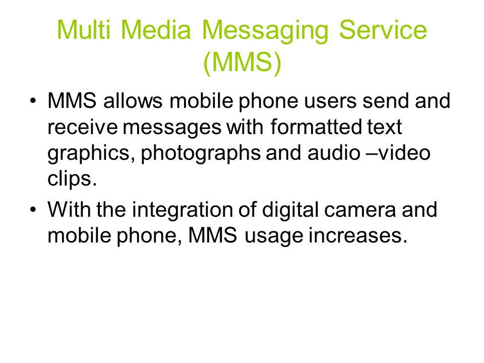 Multi Media Messaging Service (MMS)