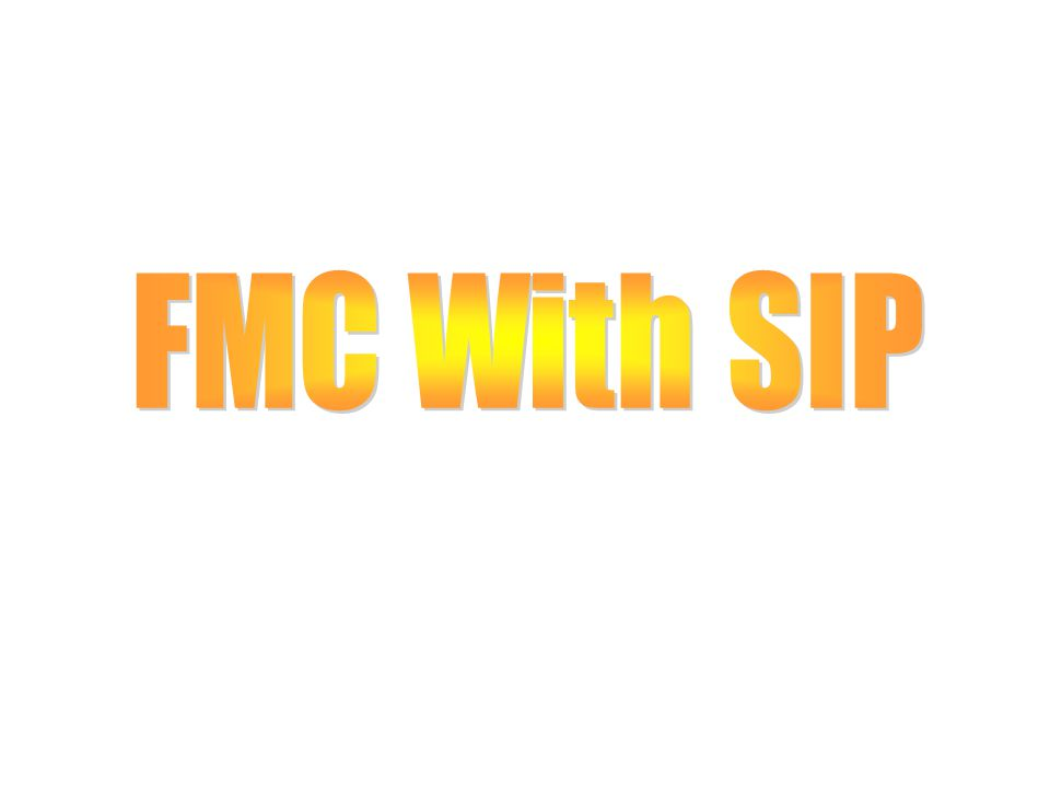 FMC With SIP